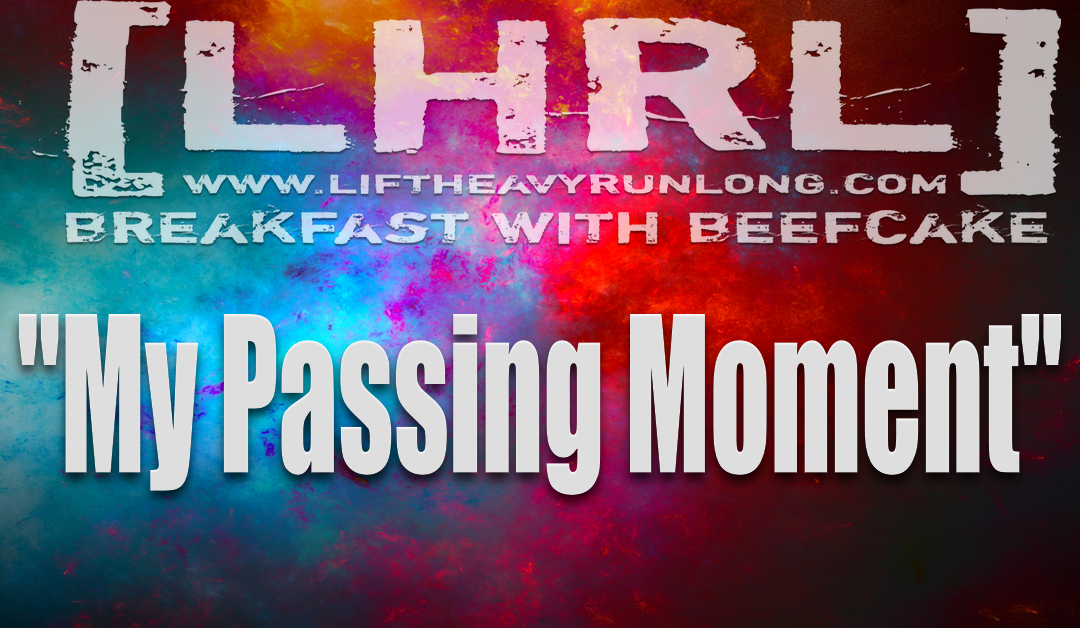 My Passing Moment