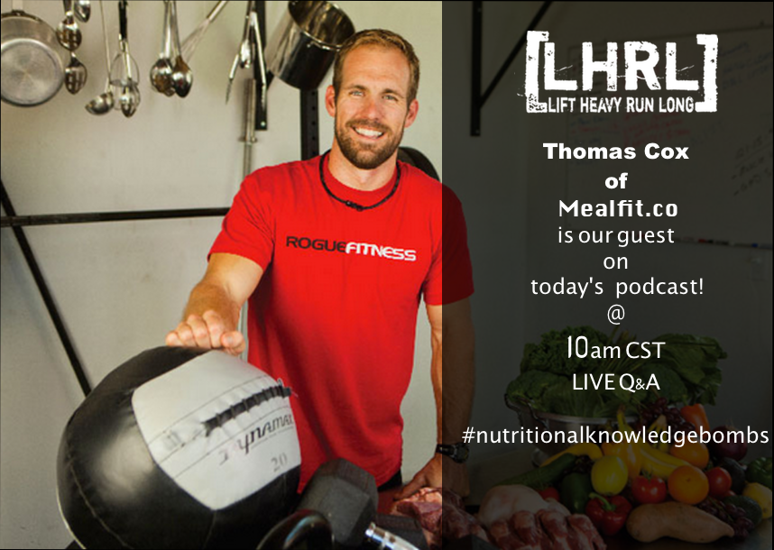 LHRL Podcast Episode 12 with Thomas Cox/MealFit