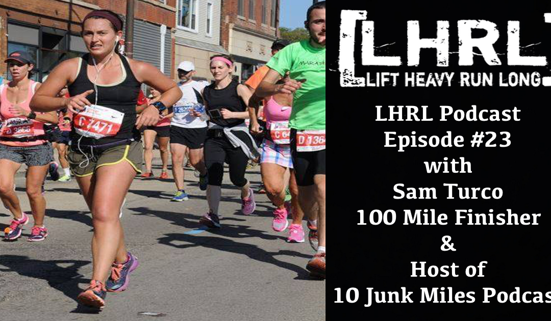 LHRL Podcast #23 w Sam Turco