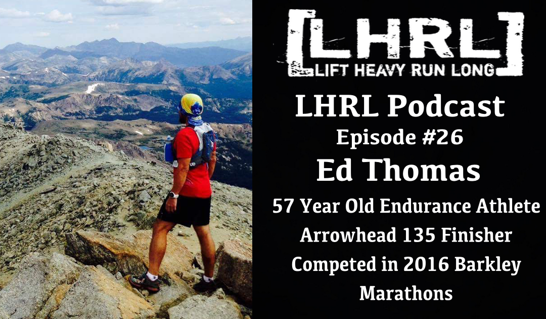 LHRL #26 with Ed Thomas