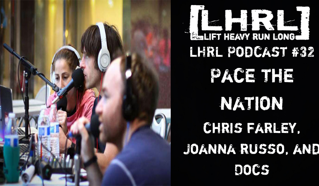 LHRL Podcast Episode #32 Pace The Nation