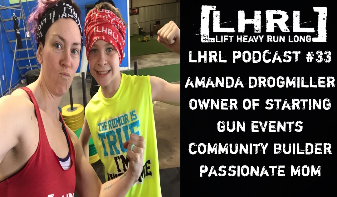LHRL Podcast #33 with Amanda Drogmiller