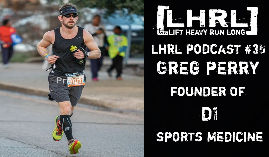 LHRL #35 with Greg Perry