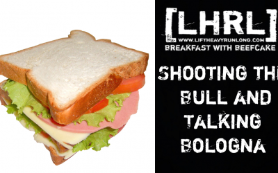 Shooting the Bull and Talking Bologna