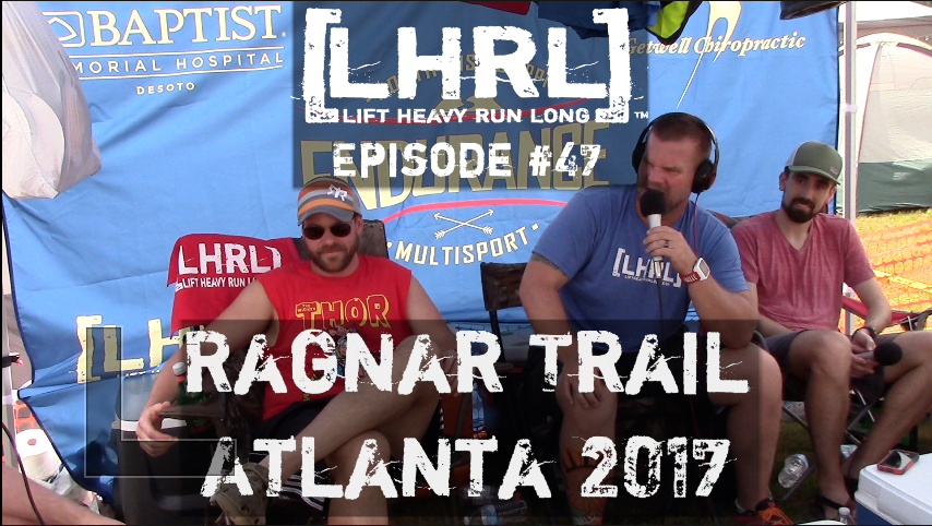 LHRL #47 from Ragnar Trail Race- Atlanta, GA