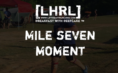 Mile 7 Moment