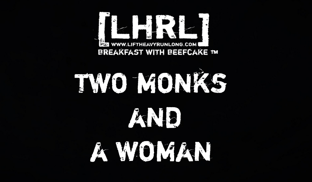 Two Monks and a Woman