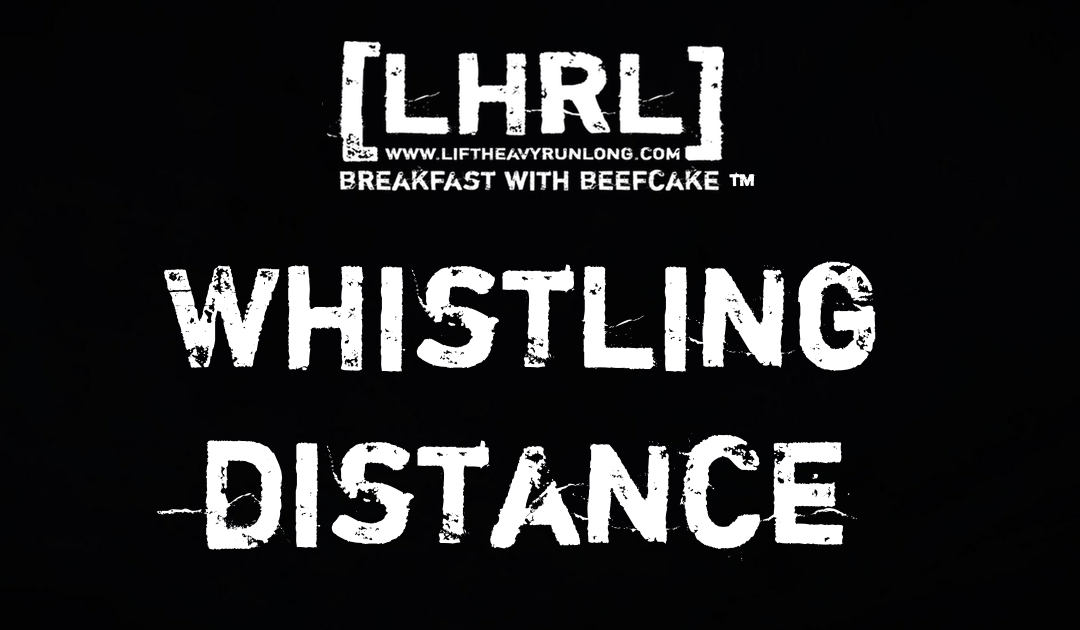 Whistling Distance