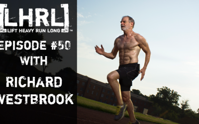 LHRL #50 with Richard Westbrook