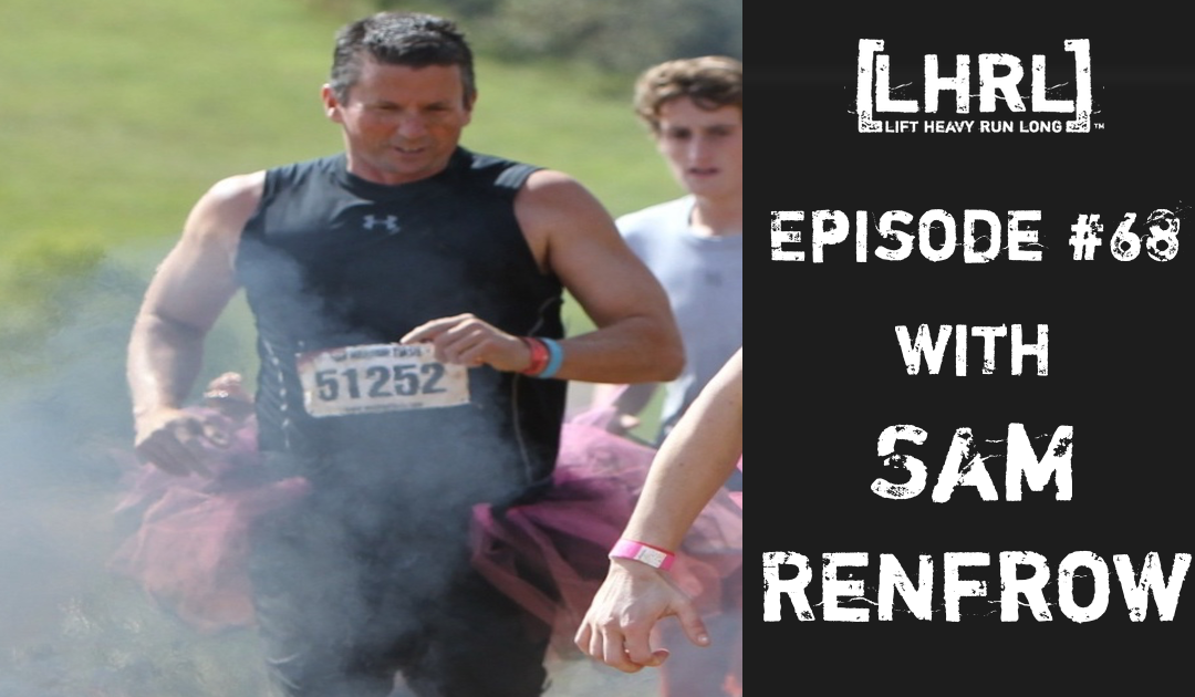 LHRL™ #68- Sam Renfrow