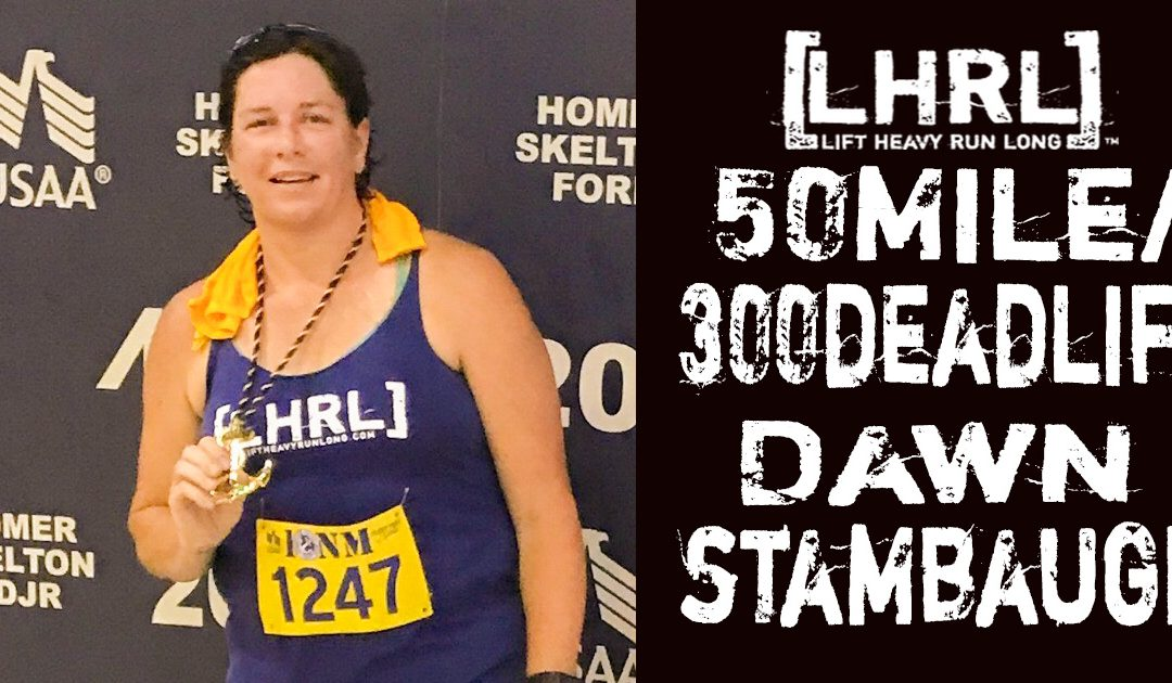 LHRL 50/300 Dawn Stambaugh