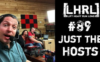 LHRL #89- Just the hosts