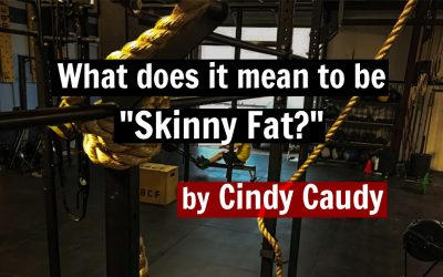 """What does it mean to be """"Skinny Fat?"""""""