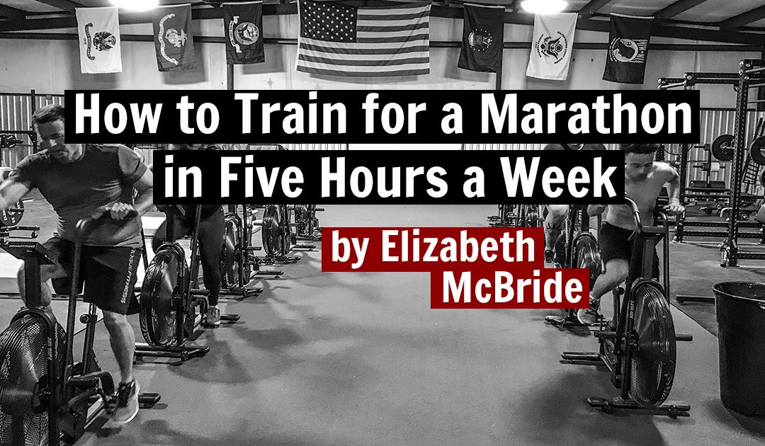 How to Train for a Marathon in Five Hours a Week