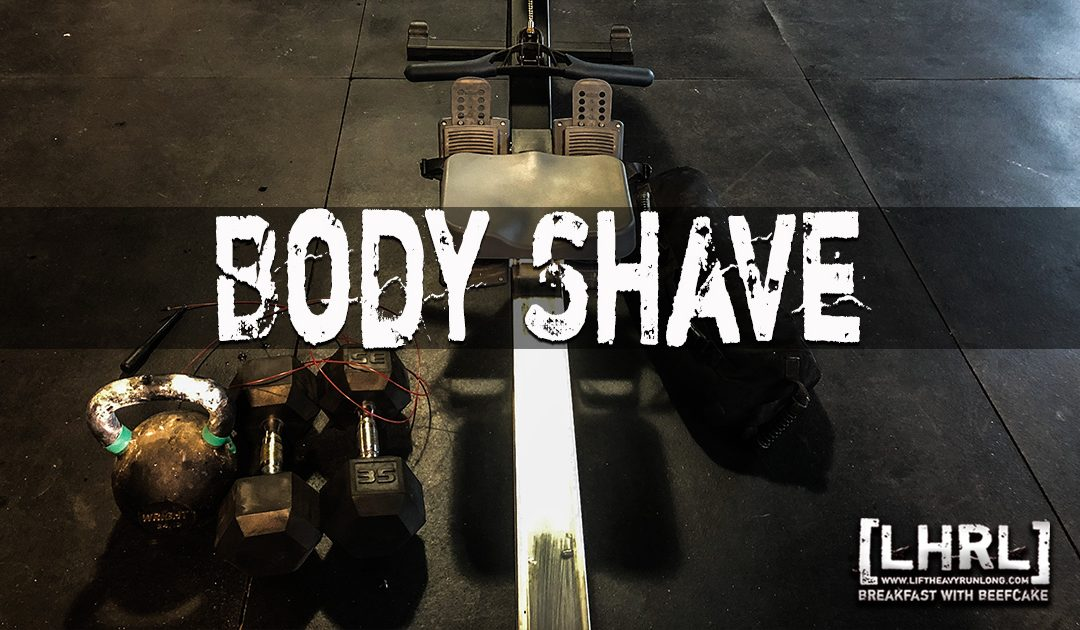 Body Shave