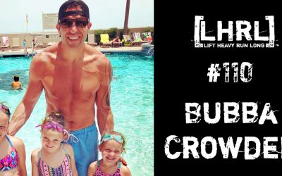 LHRL® #110- Bubba Crowder