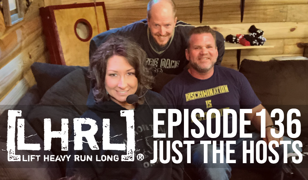 LHRL® Podcast – Just the Hosts: GiveCamp Memphis & The CrossFit Games Open 2019