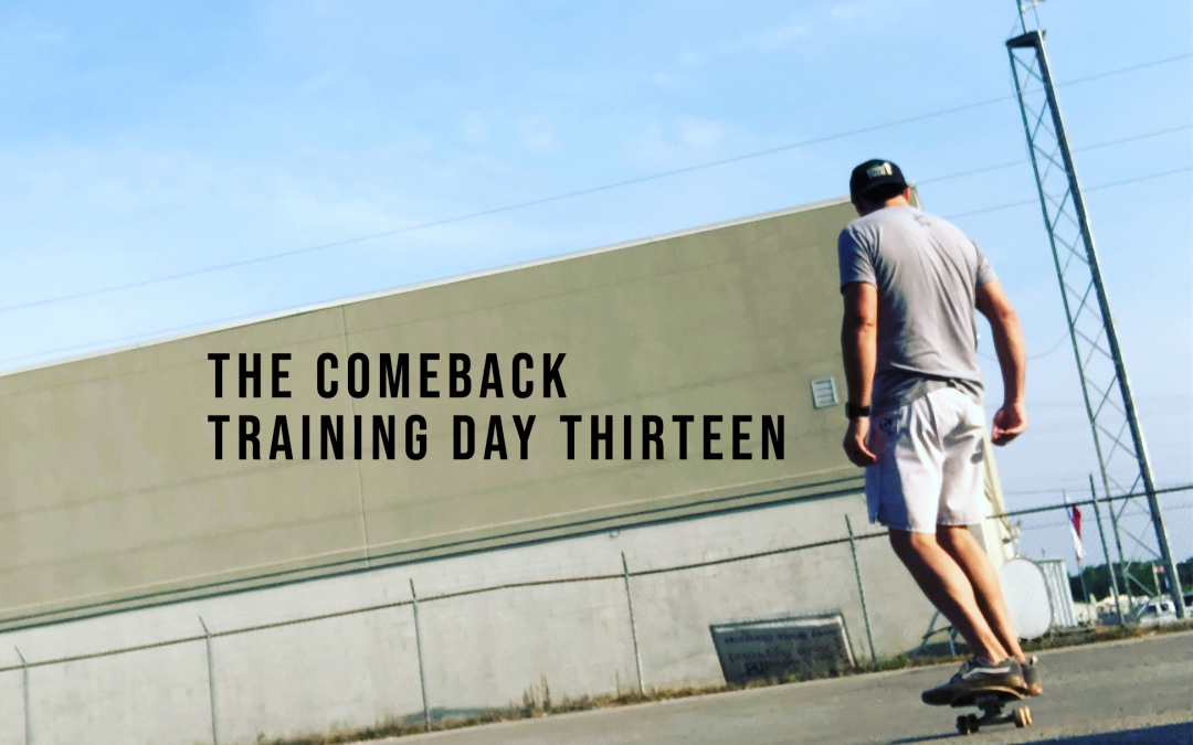 The Comeback: Training Day 13