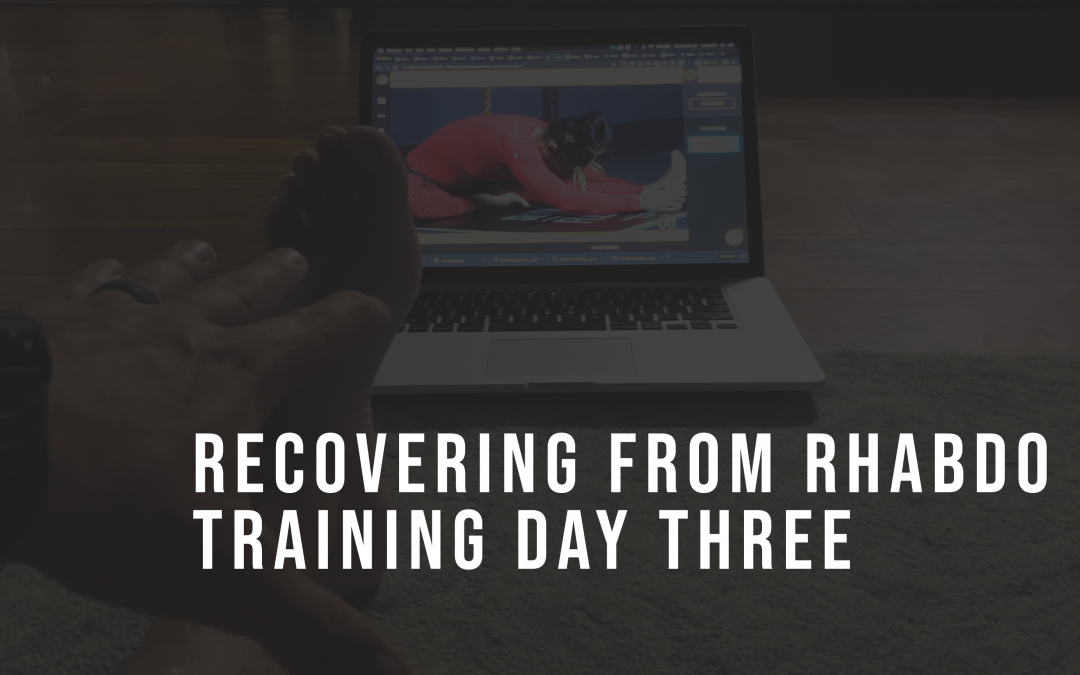 Recovering from rhabdo: Training Day Three