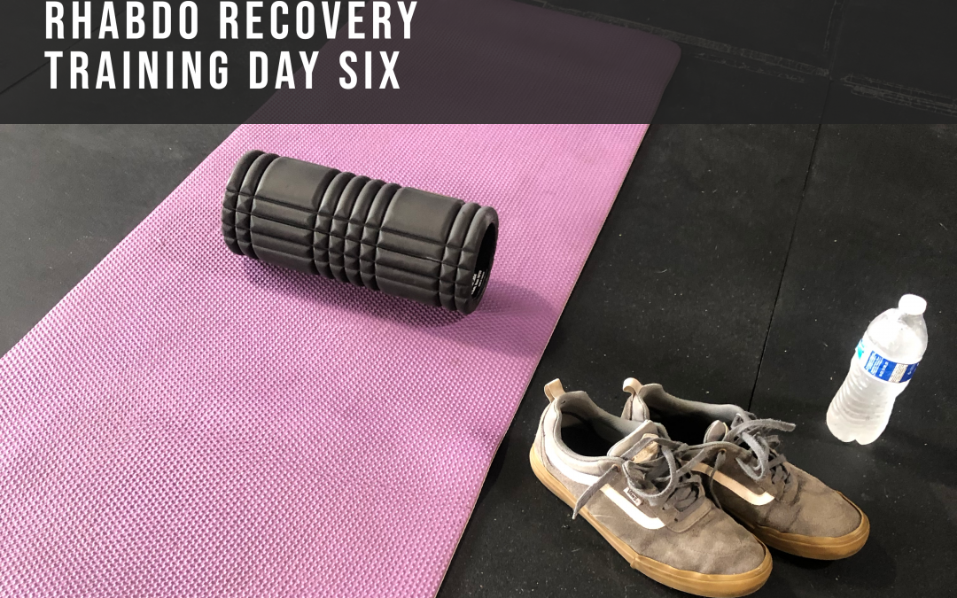Rhabdo recovery – Training Day Six