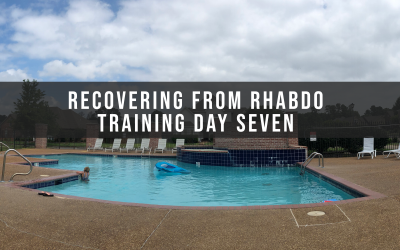 Recovering from rhabdo: Training Day Seven