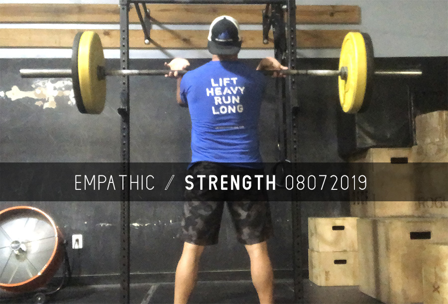 Empathic Strength – 08072019