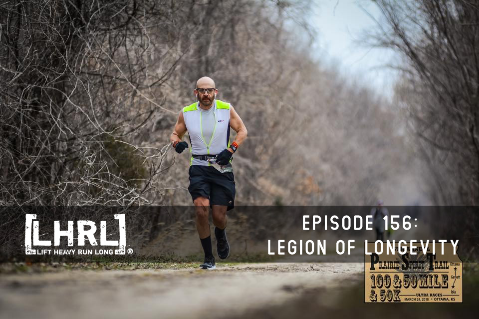 LHRL® #156 – Ron Bogart and the Legion of Longevity
