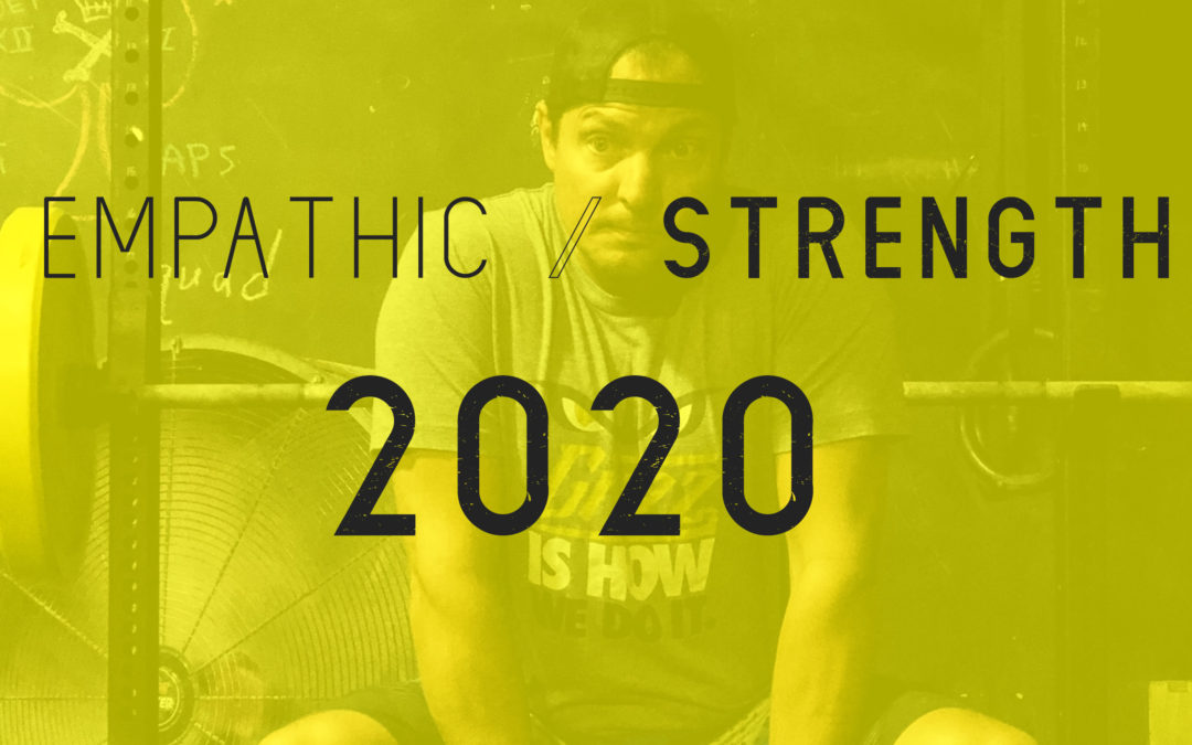Empathic Strength – 2020